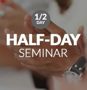 Half-Day Seminar Details