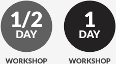 Half-Day and One-Day Workshop