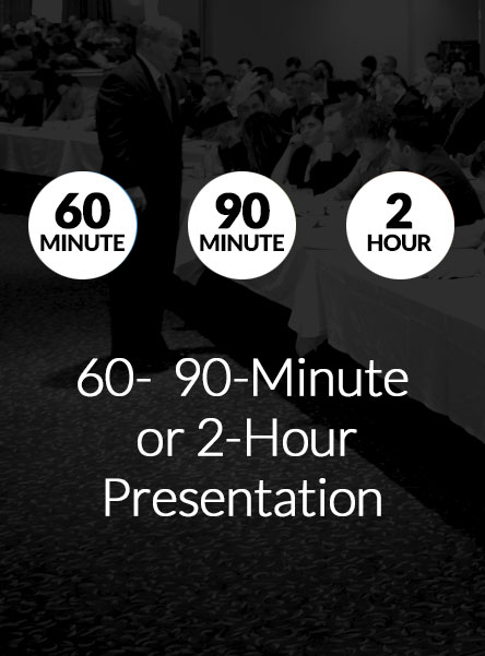 60- 90- or 2-Hour Presentiation Details