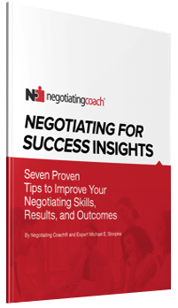Negotiating for Success Insights - Seven Proven Tips