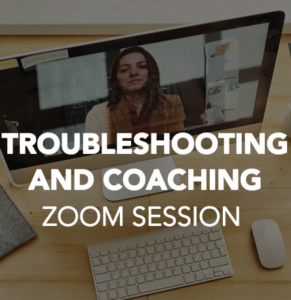 Troubleshooting and Coaching Zoom Session