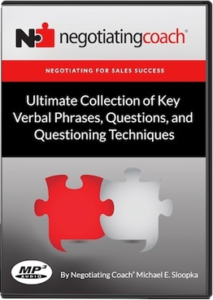 Negotiating for Sales Success Ultimate Collection of Key Verbal Phrases, Questions, and Questioning Techniques